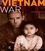 The Vietnam War - Revised 2nd Edition ebook by Mitchell K. Hall