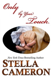 Only by Your Touch ebook by Stella   Cameron