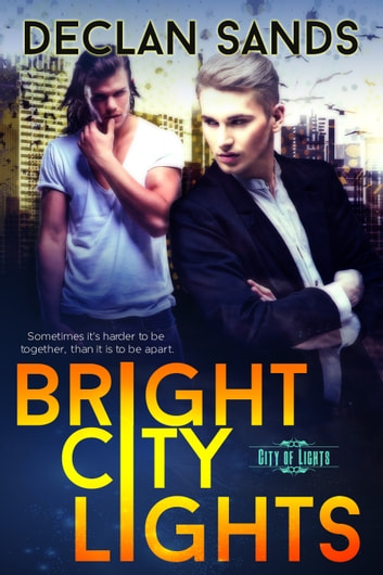 Bright City Lights ebook by Declan Sands