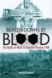Beaten Down by Blood ebook by Michele Bomford