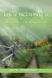 The Encounter ebook by Idaean Halley