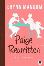 Paige Rewritten - A Paige Alder Novel ebook by Erynn Mangum