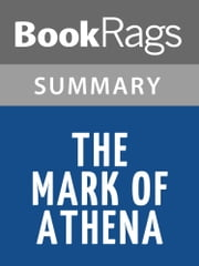 The Mark of Athena by Rick Riordan l Summary & Study Guide ebook by BookRags