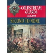 Second to None - The History of the Coldstream Guards 1650 – 2000 ebook by Julian Paget