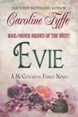 Mail-Order Brides of the West: Evie, The McCutcheon Family Series, Book 3