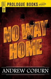 No Way Home ebook by Andrew Coburn
