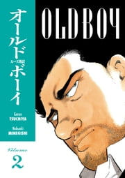 Old Boy Volume 2 ebook by Garon Tsuchiya