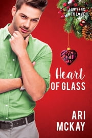 Heart of Glass ebook by Ari McKay
