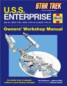U.S.S. Enterprise Haynes Manual ebook by Ben Robinson,Marcus Riley