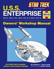 Star Trek: U.S.S. Enterprise Haynes Manual ebook by Ben Robinson,Marcus Riley