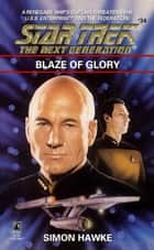 Blaze of Glory eBook by Simon Hawke