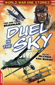 EDGE: World War One Short Stories: Duel In The Sky ebook by Tony Bradman