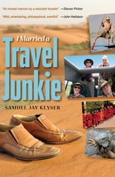 I Married a Travel Junkie ebook by Samuel Jay Keyser