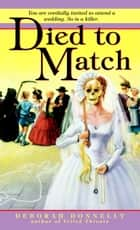 Died to Match ebook by Deborah Donnelly
