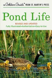 Pond Life ebook by George K. Reid,Sally D. Kaicher,Tom Dolan