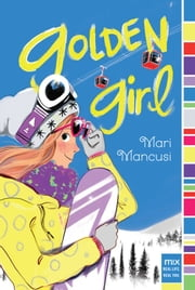 Golden Girl ebook by Mari Mancusi