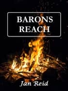 Barons Reach: Book 3 The Dreaming Series ebook by Jan Reid