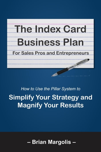 the index card business plan for sales pros and entrepreneurs