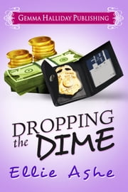 Dropping the Dime ebook by Ellie Ashe