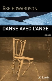 Danse avec l'ange ebook by Åke Edwardson