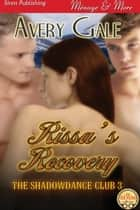 Rissa's Recovery ebook by Avery Gale
