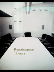 Renaissance Theory ebook by James Elkins,Robert Williams