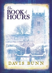 The Book of Hours - A Novel ebook by