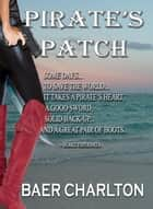 Pirate's Patch ebook by Baer Charlton