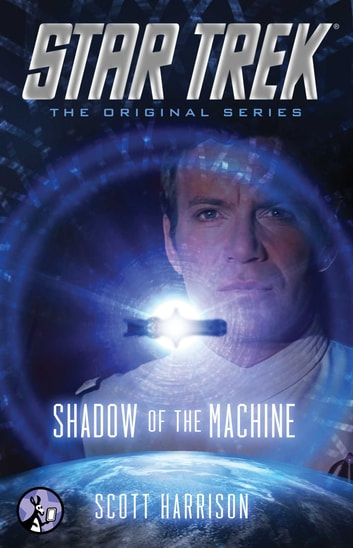 Shadow of the Machine ebook by Scott Harrison