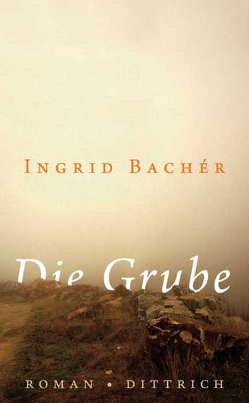 Die Grube - Roman ebook by Bachér