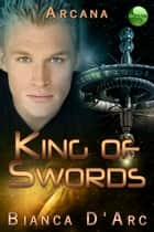 King of Swords ebook by Bianca D'Arc