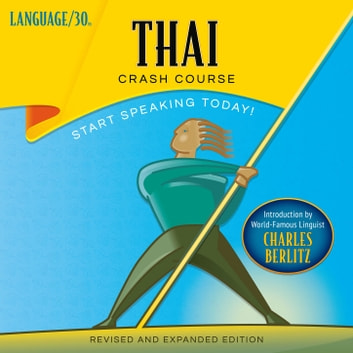 Thai Crash Course audiobook by LANGUAGE/30