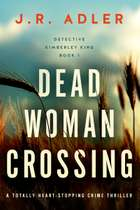 Dead Woman Crossing - A totally heart-stopping crime thriller ebook by