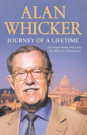 Journey of a Lifetime ebook by Alan Whicker