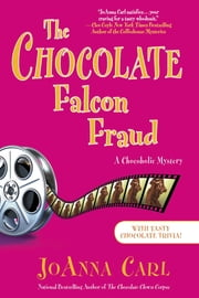 The Chocolate Falcon Fraud - A Chocoholic Mystery ebook by JoAnna Carl