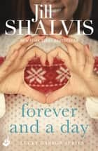 Forever and a Day - An exciting romance you won't be able to put down! ebook by