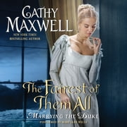 The Fairest of Them All - Marrying the Duke audiobook by Cathy Maxwell