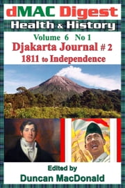 dMAC Digest Volume 6 No 1: Djakarta Journal # 2 ebook by Duncan MacDonald