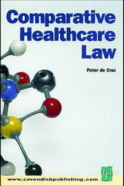 Comparative Healthcare Law ebook by Cruz, Peter De