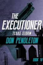 Texas Storm ebook by Don Pendleton