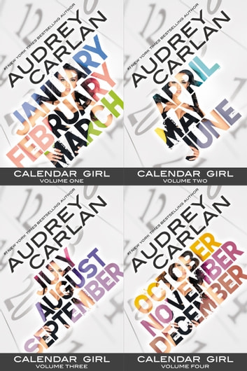 Calendar Girl Anthology - January-December ebook by Audrey Carlan