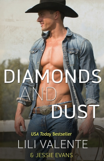 Diamonds and Dust ebook by Lili Valente,Jessie Evans