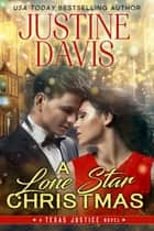 A Lone Star Christmas ebook by Justine Davis