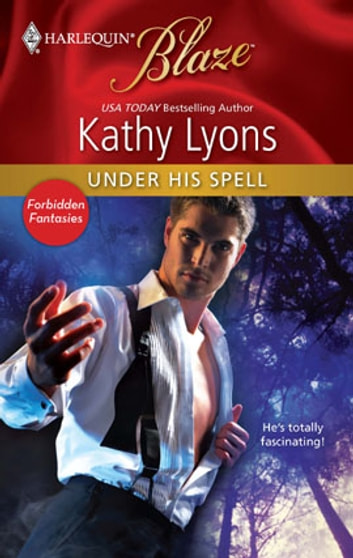 Under His Spell ebook by Kathy Lyons