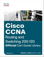 Cisco CCNA Routing and Switching 200-120 Official Cert Guide Library ebook by Kobo.Web.Store.Products.Fields.ContributorFieldViewModel