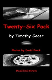 Twenty-Six Pack ebook by Gager, Timothy