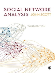 Social Network Analysis ebook by John Scott