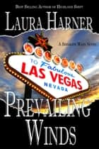 Prevailing Winds ebook by Laura Harner