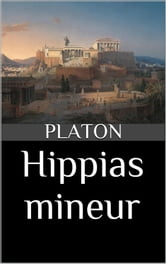 Hippias mineur ebook by Platon,Maurice Croiset (traducteur)