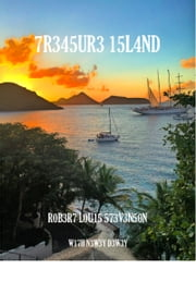 7R345UR3 15L4ND (Treasure Island) ebook by D3W3Y,Robert Louis Stevenson